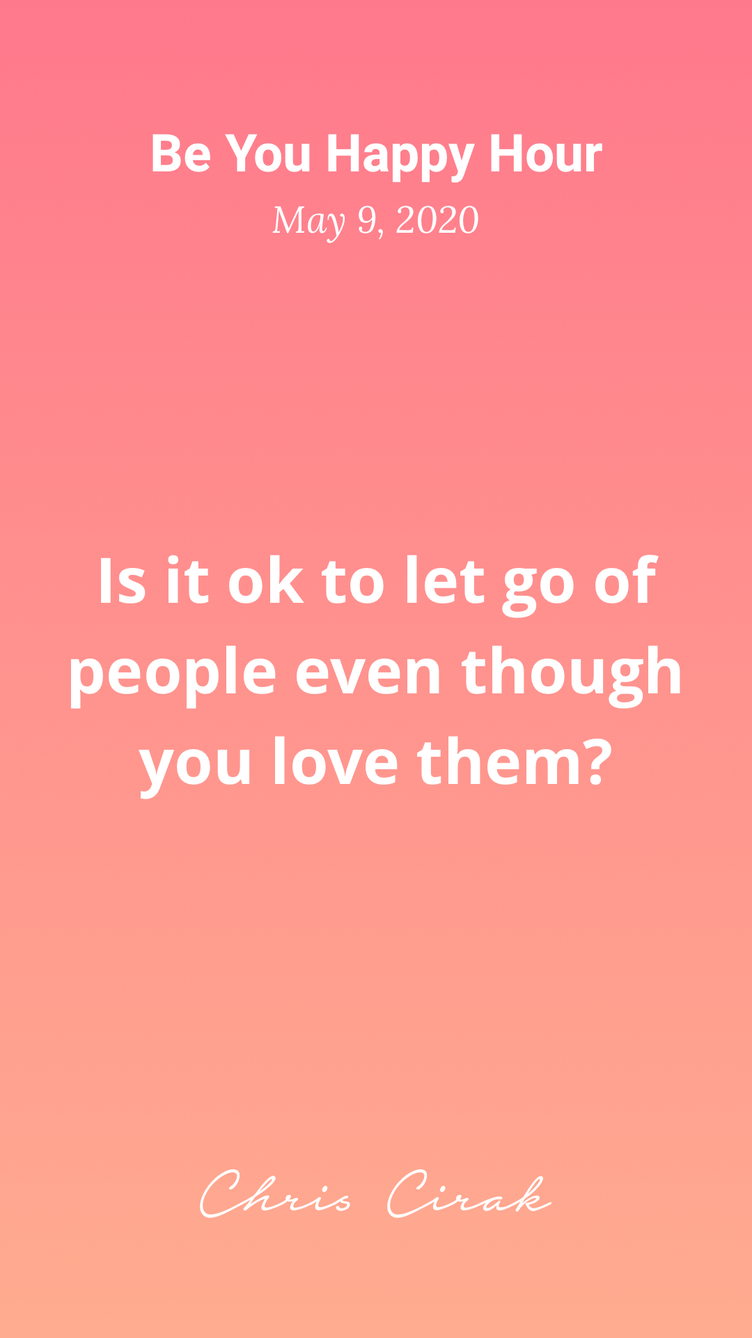 Is it ok to let go of someone you love?